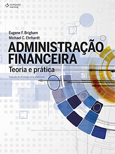 Administração Financeira. Teoria e Prática
