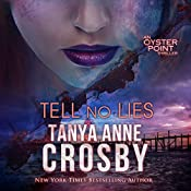 Tell No Lies: The Aldridge Sisters, Book 2 | Tanya Anne Crosby