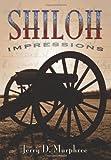 Shiloh Impressions, Jerry Murphree, 1453701249