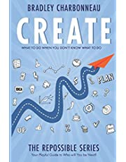Create: What to Do When You Don't Know What to Do