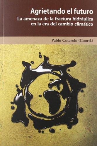 Descargar Libro Agrietando El Futuro Aa.vv.
