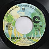 DEEP PURPLE 45 RPM MIGHT JUST TAKE YOUR LIFE / CORONARIAS REDIG