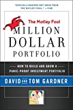img - for Motley Fool Million Dollar Portfolio: How to Build and Grow a Panic-Proof Investment Portfolio (Motley Fool Books) book / textbook / text book