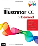 Adobe Illustrator CC on Demand 1st Edition