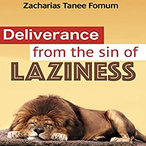 Deliverance from the Sin of Laziness Audiobook