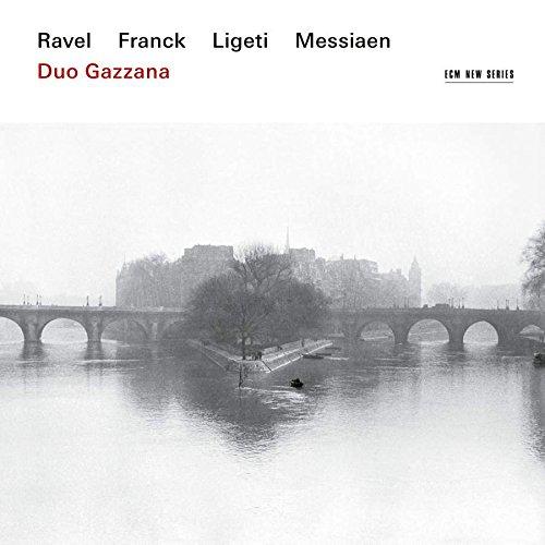 Ecm New Series - Ravel, Franck, Ligeti, Messiaen