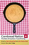 img - for Cornbread Nation 4: The Best of Southern Food Writing (Cornbread Nation: Best of Southern Food Writing) (Cornbread Nation Ser.) book / textbook / text book