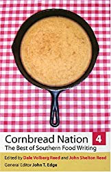 Cornbread Nation 4: The Best of Southern Food Writing (Cornbread Nation: Best of Southern Food Writing) (Cornbread Nation Ser.)