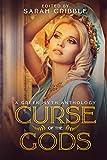 Curse of the Gods: A Greek Myth Anthology