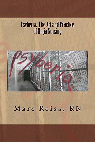 Psyberia: The Art and Practice of Ninja Nursing