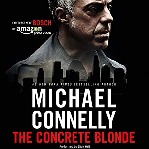 The Concrete Blonde: Harry Bosch Series, Book 3 | Livre audio