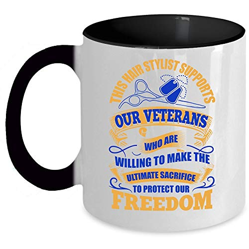 Protect Our Freedom Coffee Mug, This Hair Stylist Supports Our Veteran Accent Mug (Accent Mug - Black)
