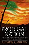 Prodigal Nation, Andrew R. Murphy, 0195321286