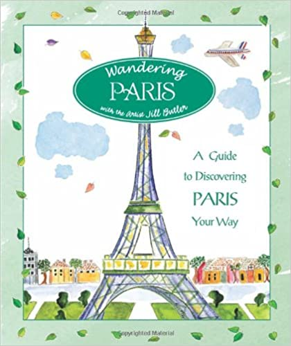 Wandering Paris A Guide To Discovering Paris Your Way