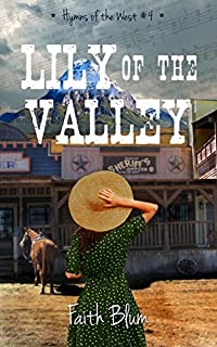 Lily Of The Valley by Faith Blum ebook deal