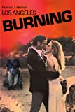 Los Angeles Burning, Norman T. Herman, 0595190421
