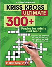 Kriss Kross Ultimate: 300+ Puzzles for Adults and Teens. Discover a new experience with three difficulty Levels: Easy, Medium and Hard. Criss Cross Puzzle Book