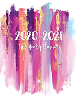 2020-2021 Two Year Planner: 24 Months Planner and Calendar ...