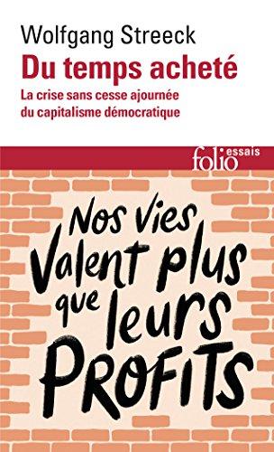 Economy Folio (Du temps acheté. La crise sans cesse ajournée du capitalisme démocratique (Folio essais) (French Edition))