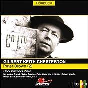 Der Hammer Gottes (Pater Brown 2) | Gilbert Keith Chesterton