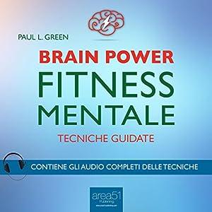 Brain Power: Fitness mentale Audiobook