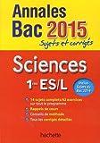 Annales Bac 2015 - Sujets et corrigés - Sciences - 1res L/ES