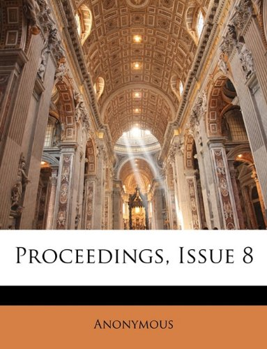 Read Online Proceedings, Issue 8 pdf epub