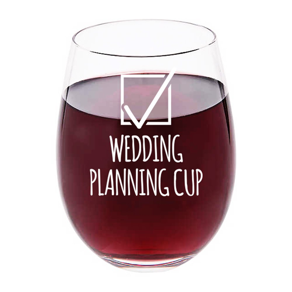 Wedding Planning Wine Glass - 17 oz Stemless Wine Glass - Engagement Gift for Bride, Newly Engaged