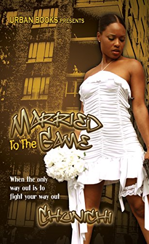 book cover of Married to the Game