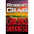 Chasing Darkness: An Elvis Cole Novel