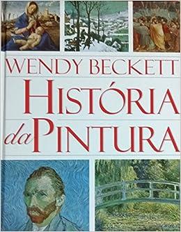 Resultado de imagem para história da pintura wendy
