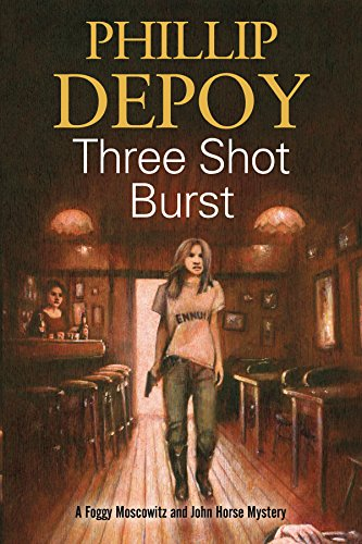Three Shot Burst: Severn House Publishers (A Foggy Moskowitz Mystery)