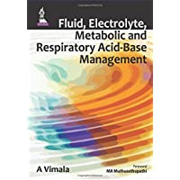 Fluid, Electrolyte, Metabolic and Respiratory Acid-Base Management