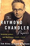 The Raymond Chandler Papers, , 0802139469