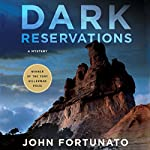 Dark Reservations: A Mystery | John Fortunato