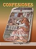 Confesiones: San Agustín de Hipona (Historia de las religiones nº 1)