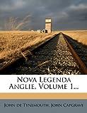 Nova Legenda Anglie, John de Tynemouth and John Capgrave, 127929129X