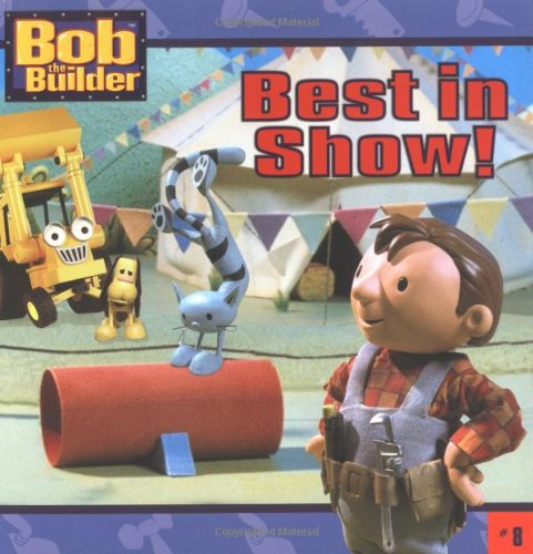 Best in Show! (Bob the Builder) pdf