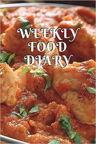Weekly Food Diary Weekly Food Diary Weekly Meal Drink Journals