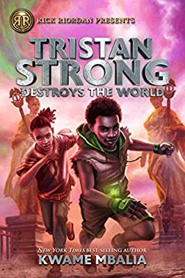 Tristan Strong Destroys the World: Amazon.es: Mbalia, Kwame ...
