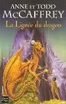 La Ballade de Pern : La Lignée du dragon par McCaffrey