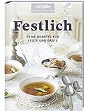 Festlich: Feine Rezepte für Feste und Gäste (Brigitte Kochbuch-Edition(Gesamt))