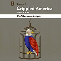 Key Takeaways & Analysis of Crippled America