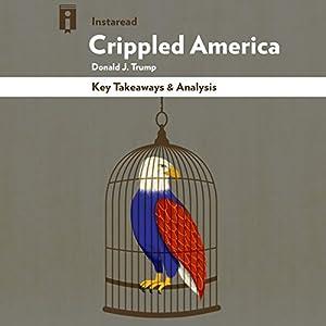 Key Takeaways & Analysis of Crippled America Audiobook