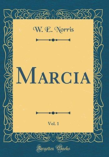 Marcia, Vol. 1 (Classic Reprint)