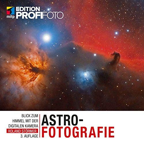 Dynamic Range Ccd - Astrofotografie (Edition ProfiFoto) (German Edition)