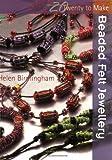 Beaded Felt Jewellery, Helen Birmingham, 1844483150