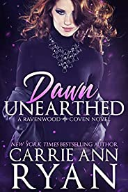 Dawn Unearthed (Ravenwood Coven Book 1)