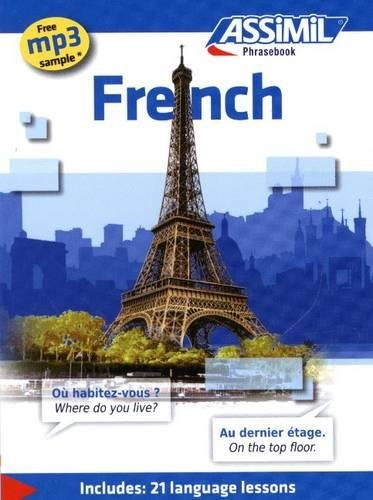 French: French Phrasebook (Includes 21 Language Lessons) (French Edition)