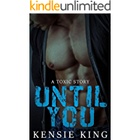 Until You (Toxic #1): M/M Contemporary Romance